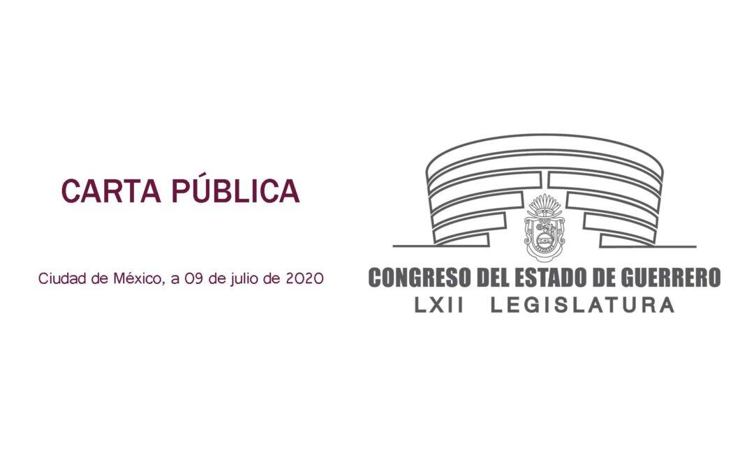 CARTA PÚBLICA: Miembros de la LXII legislatura  del Congreso del estado de Guerrero
