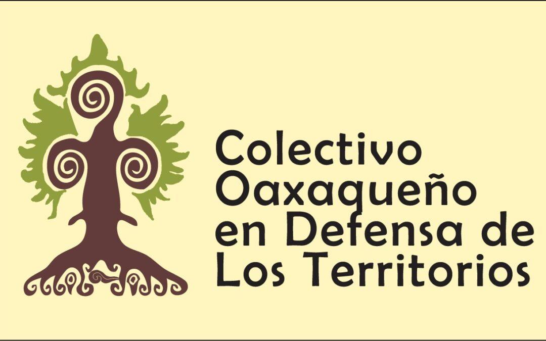 Gobierno de la 4T favorece intereses mineros en los Valles Centrales de Oaxaca: Frente No a la minería por un futuro de todas y todos.